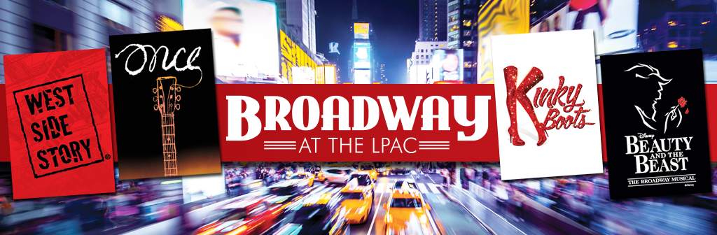 Broadway at the LPAC